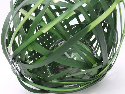 Weave a sphere from grass.