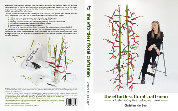 Front and Back Cover of The effortless floral craftsman by Christine de Beer
